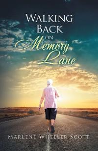 Cover Walking Back on Memory Lane