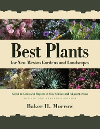 Cover Best Plants for New Mexico Gardens and Landscapes