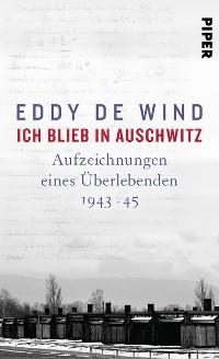 Cover Ich blieb in Auschwitz