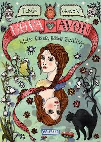 Cover Nova und Avon 1: Mein böser, böser Zwilling