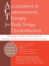 Cover Acceptance and Commitment Therapy for Body Image Dissatisfaction