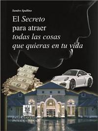 Cover El segreto para atraer todas las cosas que quieras en tu vida