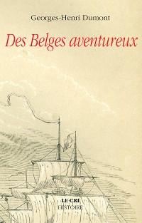 Cover Des Belges aventureux