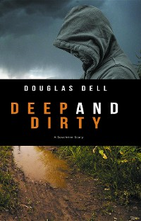 Cover Deep and Dirty