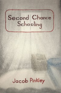 Cover Second Chance Schooling