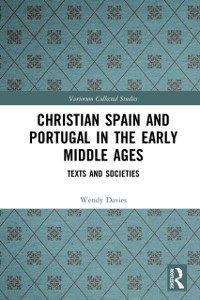 Cover Christian Spain and Portugal in the Early Middle Ages