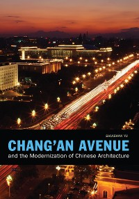 Cover Chang'an Avenue and the Modernization of Chinese Architecture