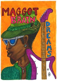 Cover Maggot Brain Dreams