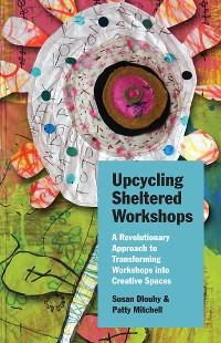 Cover Upcycling Sheltered Workshops