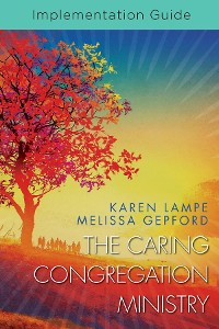 Cover The Caring Congregation Ministry Implementation Guide