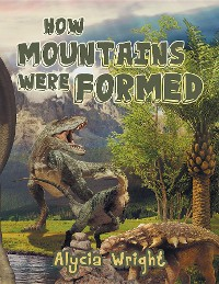 Cover How Mountains Were Formed