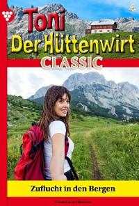 Cover Toni der Hüttenwirt Classic 4 – Heimatroman
