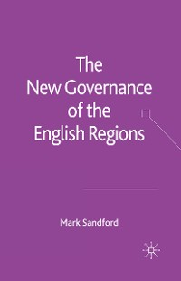 Cover The New Governance of the English Regions