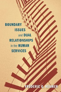Cover Boundary Issues and Dual Relationships in the Human Services