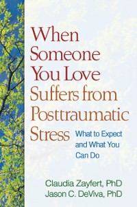 Cover When Someone You Love Suffers from Posttraumatic Stress