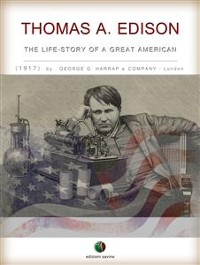 Cover THOMAS A. EDISON - The Life-Story of a Great American