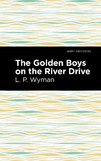 Cover The Golden Boys on the River Drive