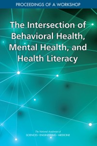 Cover Intersection of Behavioral Health, Mental Health, and Health Literacy