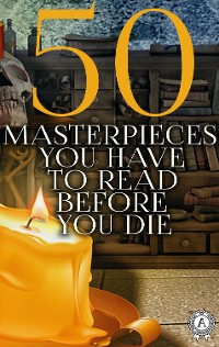 Cover 50 Masterpieces you have to read before you die