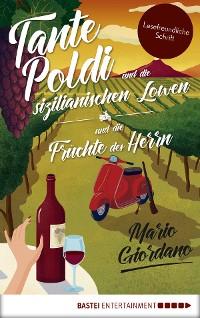 Cover Tante Poldi und die sizilianischen Löwen/Tante Poldi und die Früchte des Herrn