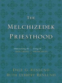 Cover The Melchizedek Priesthood
