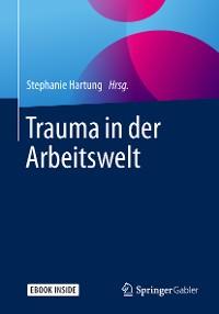 Cover Trauma in der Arbeitswelt