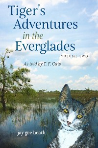 Cover Tiger's Adventures in the Everglades   Volume Two