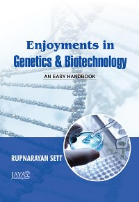 Cover Enjoyments In Genetics And Biotechnology: An Easy Handbook