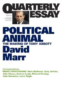 Cover Quarterly Essay 47 Political Animal