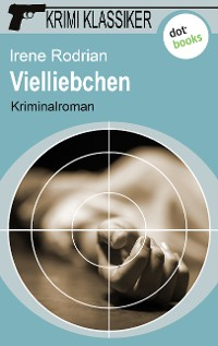 Cover Krimi-Klassiker - Band 12: Vielliebchen