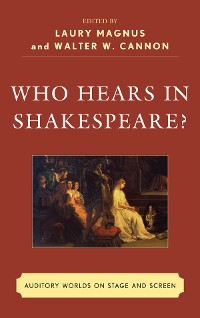 Cover Who Hears in Shakespeare?