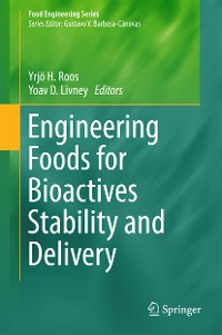 Cover Engineering Foods for Bioactives Stability and Delivery