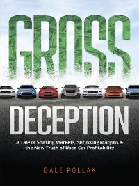 Cover Gross Deception