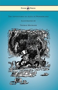 Cover Adventures of Alice in Wonderland - Illustrated by Thomas Maybank