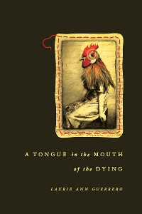 Cover A Tongue in the Mouth of the Dying