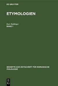 Cover Kurt Baldinger: Etymologien. Band 1