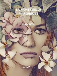 Cover La Morte delle Margherite