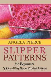 Cover Slipper Patterns For Beginners
