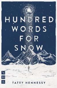 Cover A Hundred Words for Snow (NHB Modern Plays)