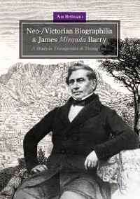 Cover Neo-/Victorian Biographilia and James Miranda Barry