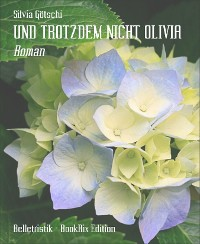 Cover UND TROTZDEM NICHT OLIVIA