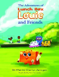 Cover The Adventures of Lunchbox Louie & Friends