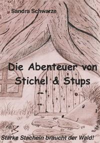 Cover Die Abenteuer von Stichel und Stups