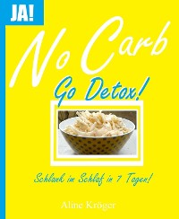 Cover No Carb, go Detox!