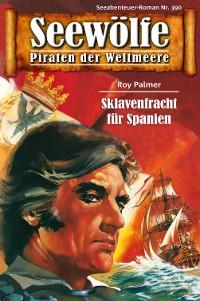 Cover Seewölfe - Piraten der Weltmeere 390