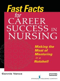 Cover Fast Facts for Career Success in Nursing