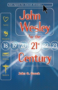 Cover John Wesley for the 21st Century