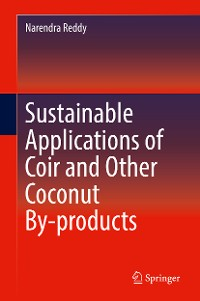 Cover Sustainable Applications of Coir and Other Coconut By-products