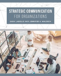 Cover Strategic Communication for Organizations