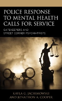 Cover Police Response to Mental Health Calls for Service
